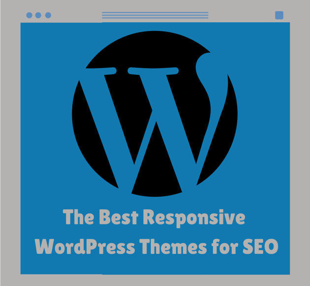 Best Responsive Themes For SEO