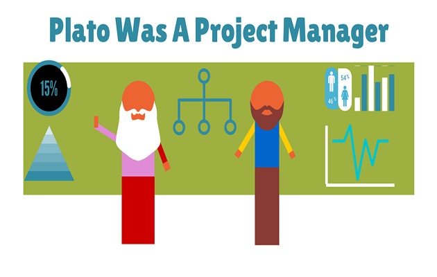 Plato Was A Project Manager